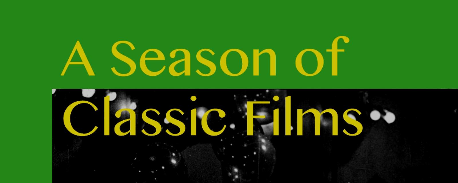 a_season_of_classic_films